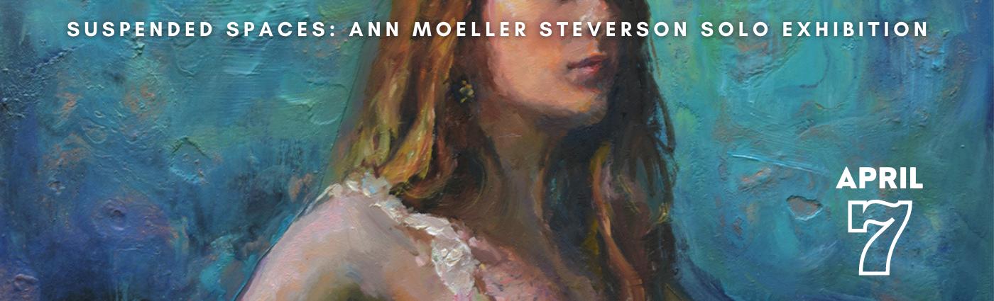 Suspended Spaces: Ann Moeller Steverson Solo Exhibition Promo Banner Image