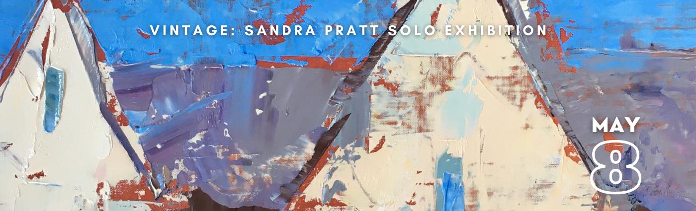 Vintage: Sandra Pratt Solo Exhibition promo banner