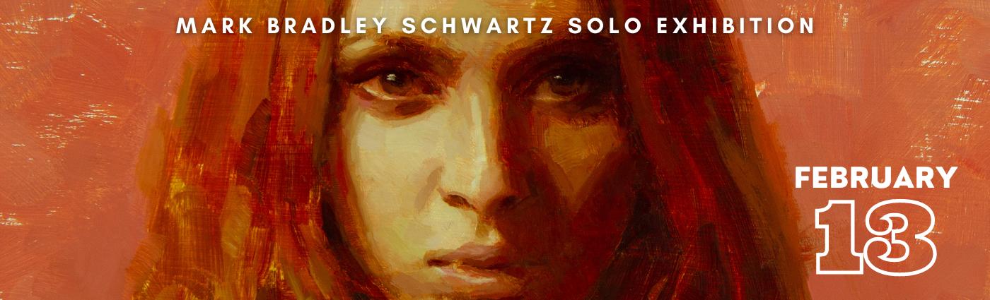 Mark Bradley Schwartz Solo Show Banner Image
