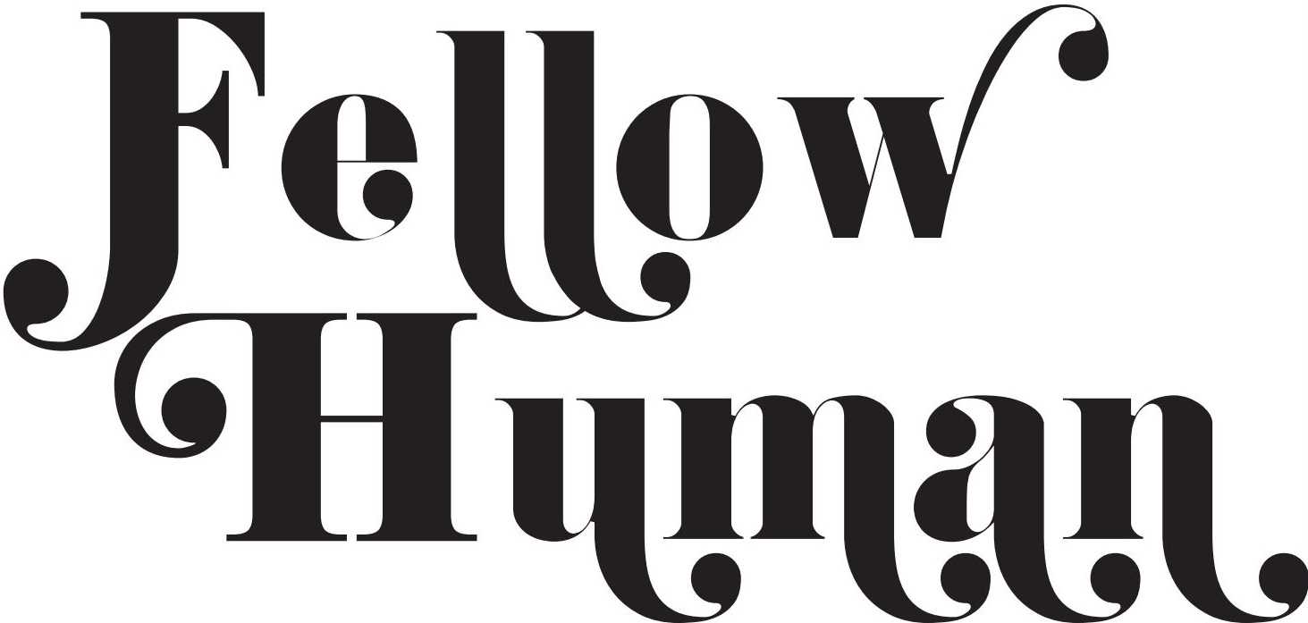 Fellow Human