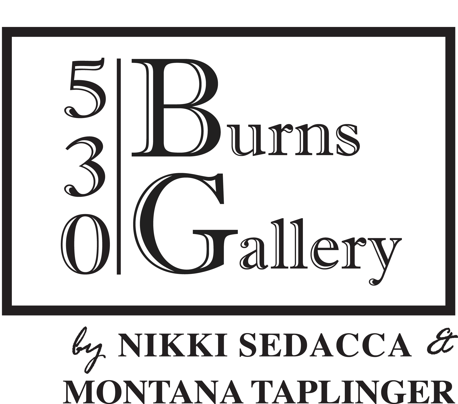 530 Burns Gallery