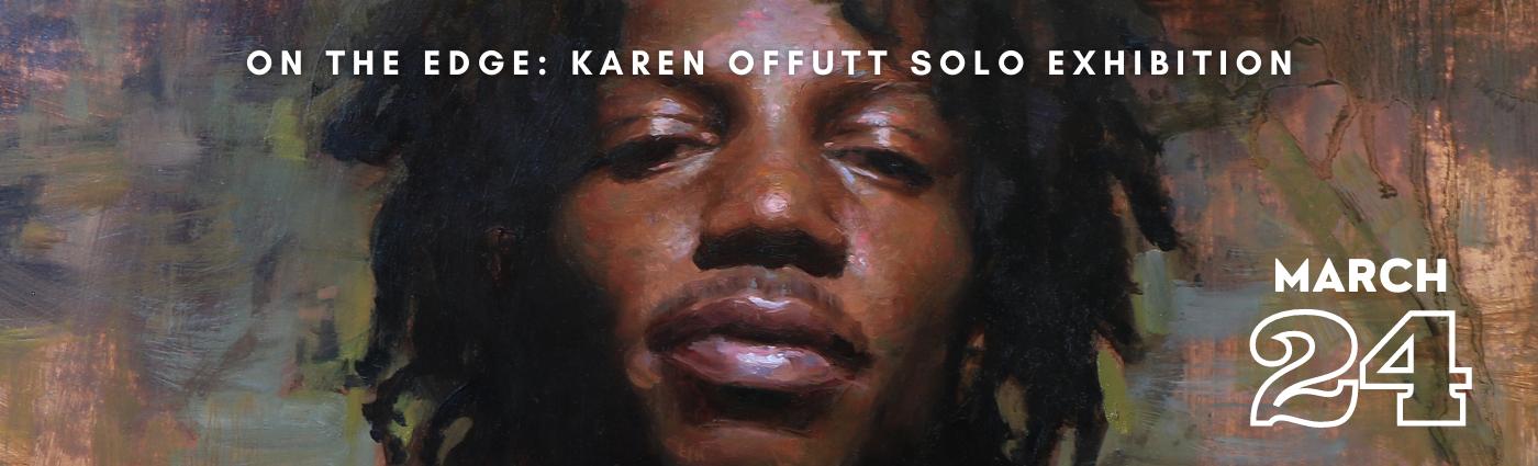 On the Edge: Karen Offutt Solo Exhibition Image Banner