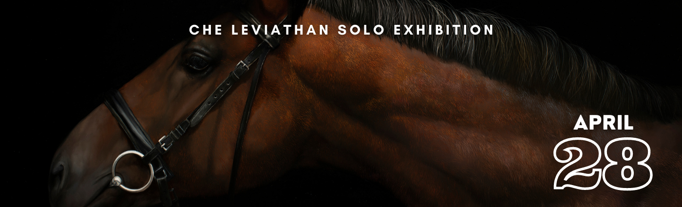 Che Leviathan Solo Exhibition Promo Image