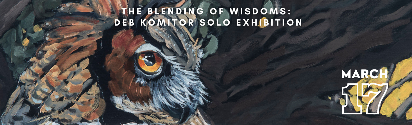 Deb Komitor Solo Exhibition promo banner image, opening March 17, 2021