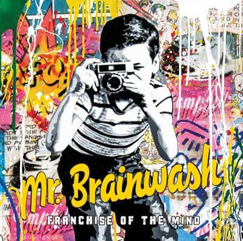 Franchise of the mind by Mr. Brainwash (b. 1966)