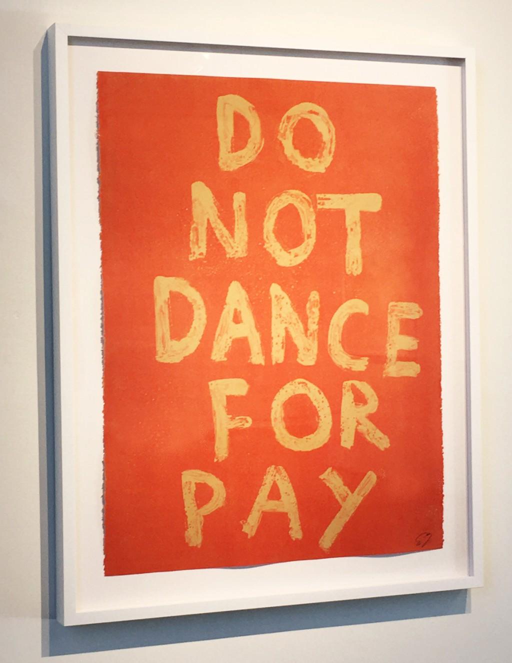 DO NOT DANCE FOR PAY by Edgar Heap of Birds
