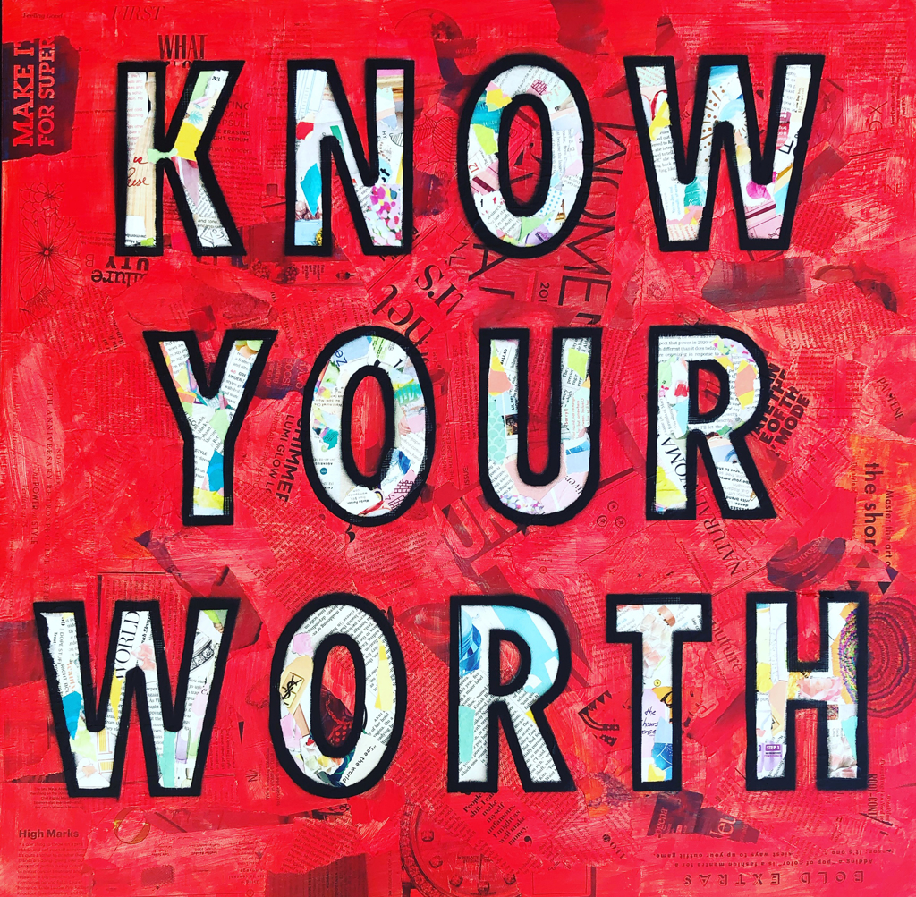Know Your Worth by Amy Smith