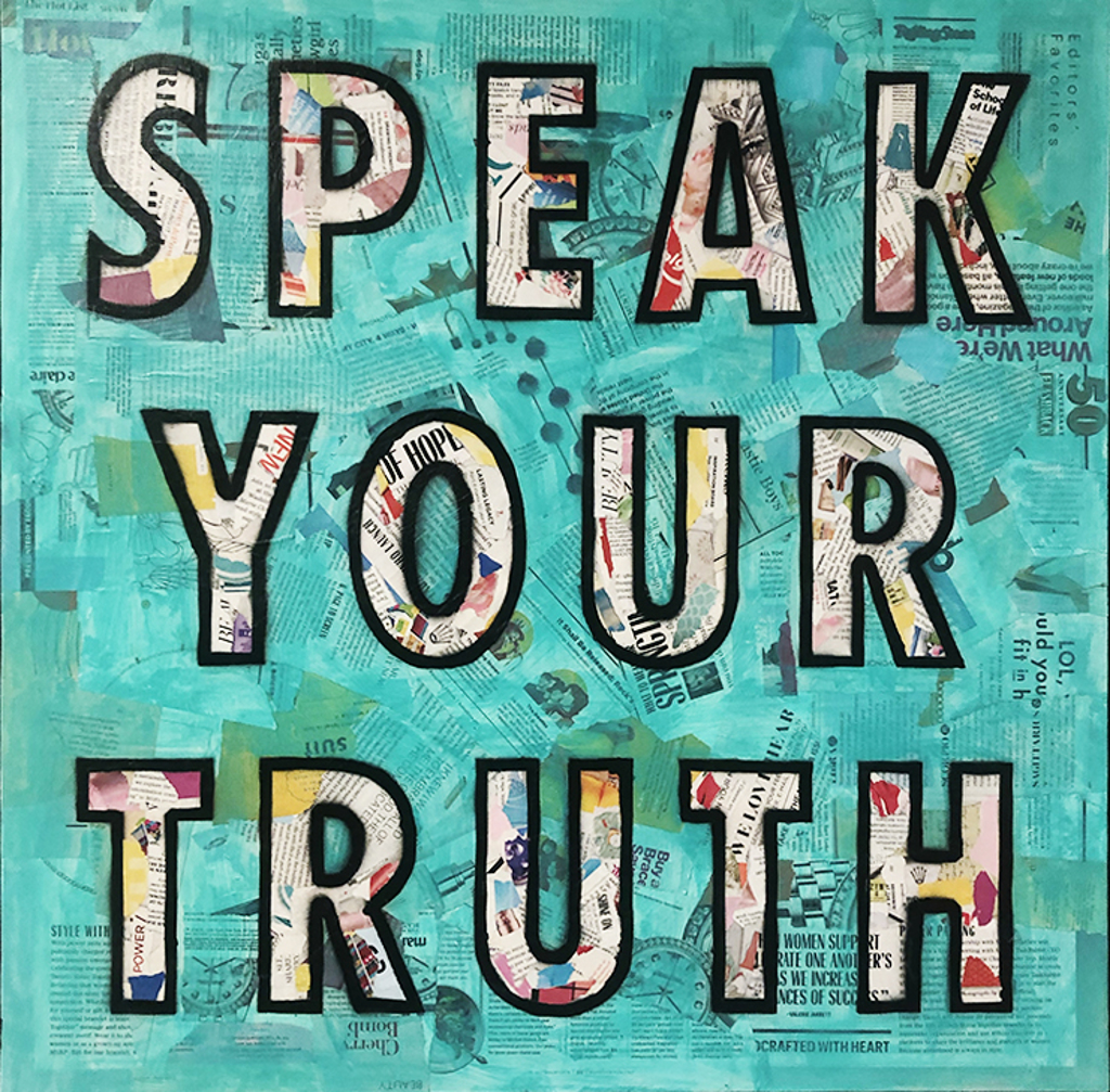 Speak Your Truth by Amy Smith