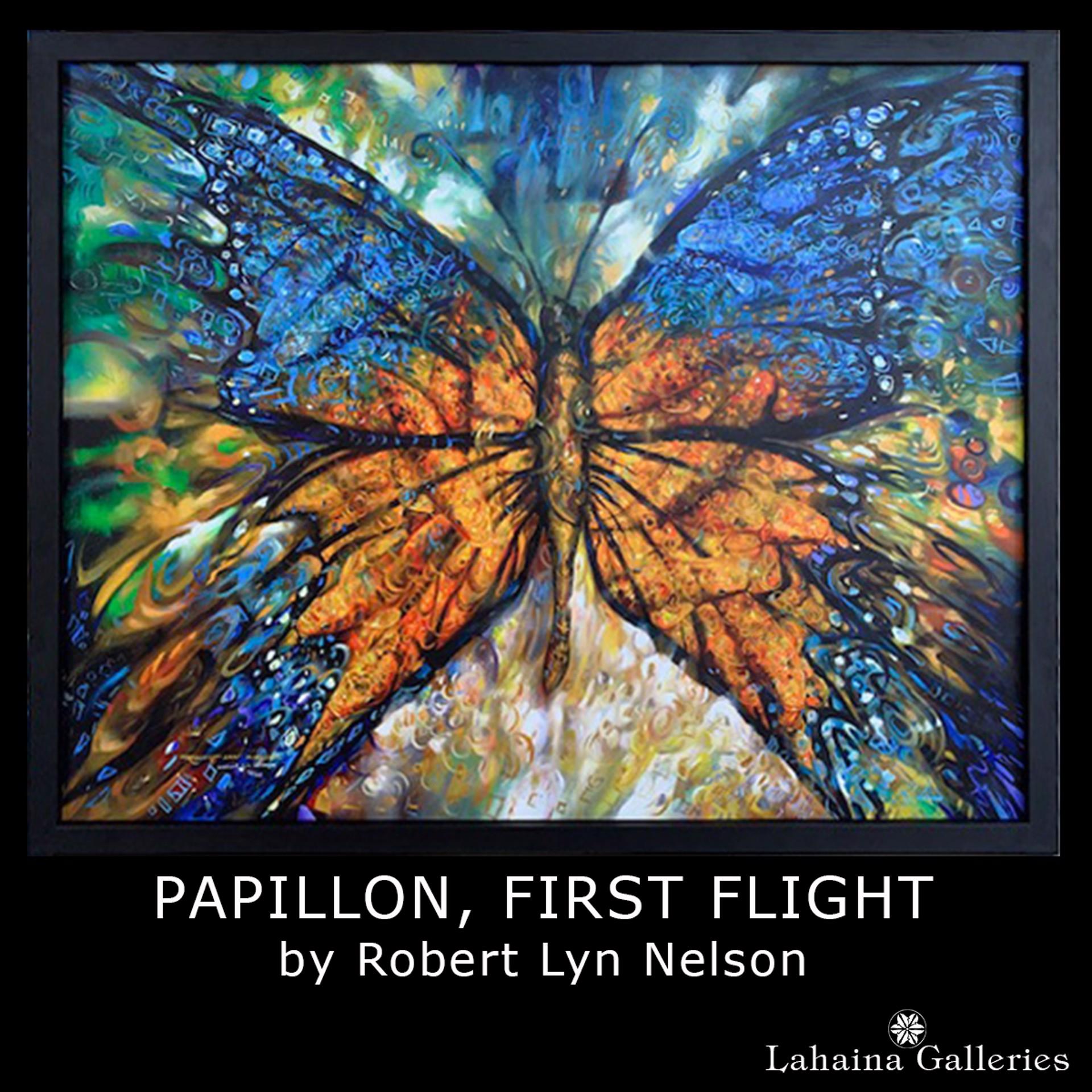 PAPILLION FIRST FLIGHT by Robert Lyn Nelson