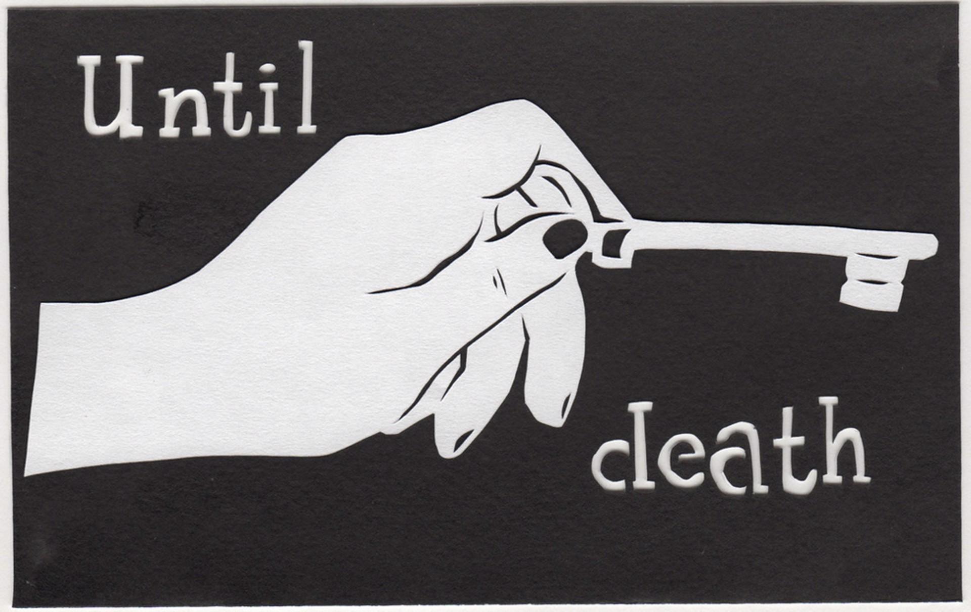 Until Death by Lauren Iida | Early Works