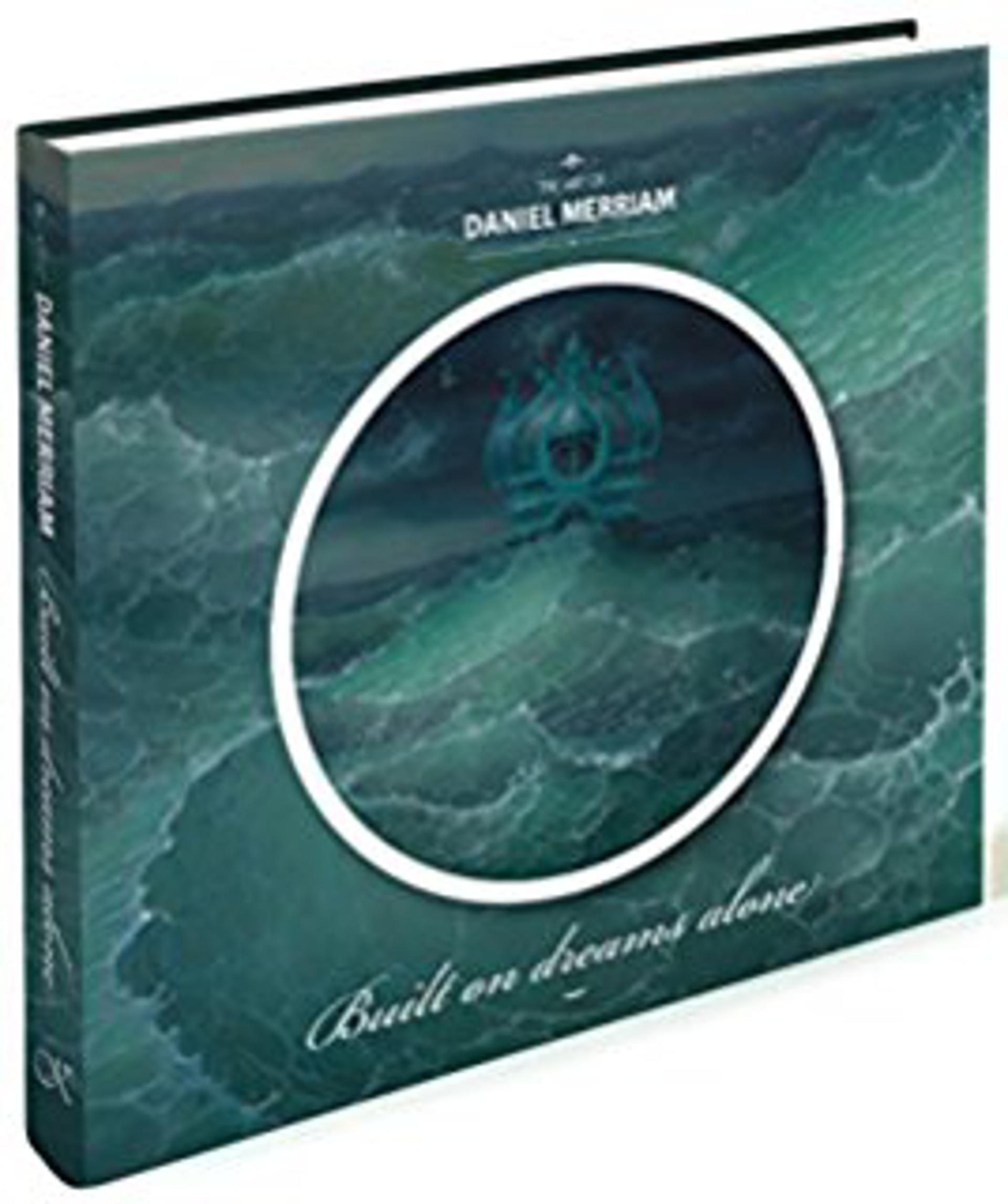 """Book: The Art of Daniel Merriam """"Built On Dreams Alone"""" by Daniel Merriam"""