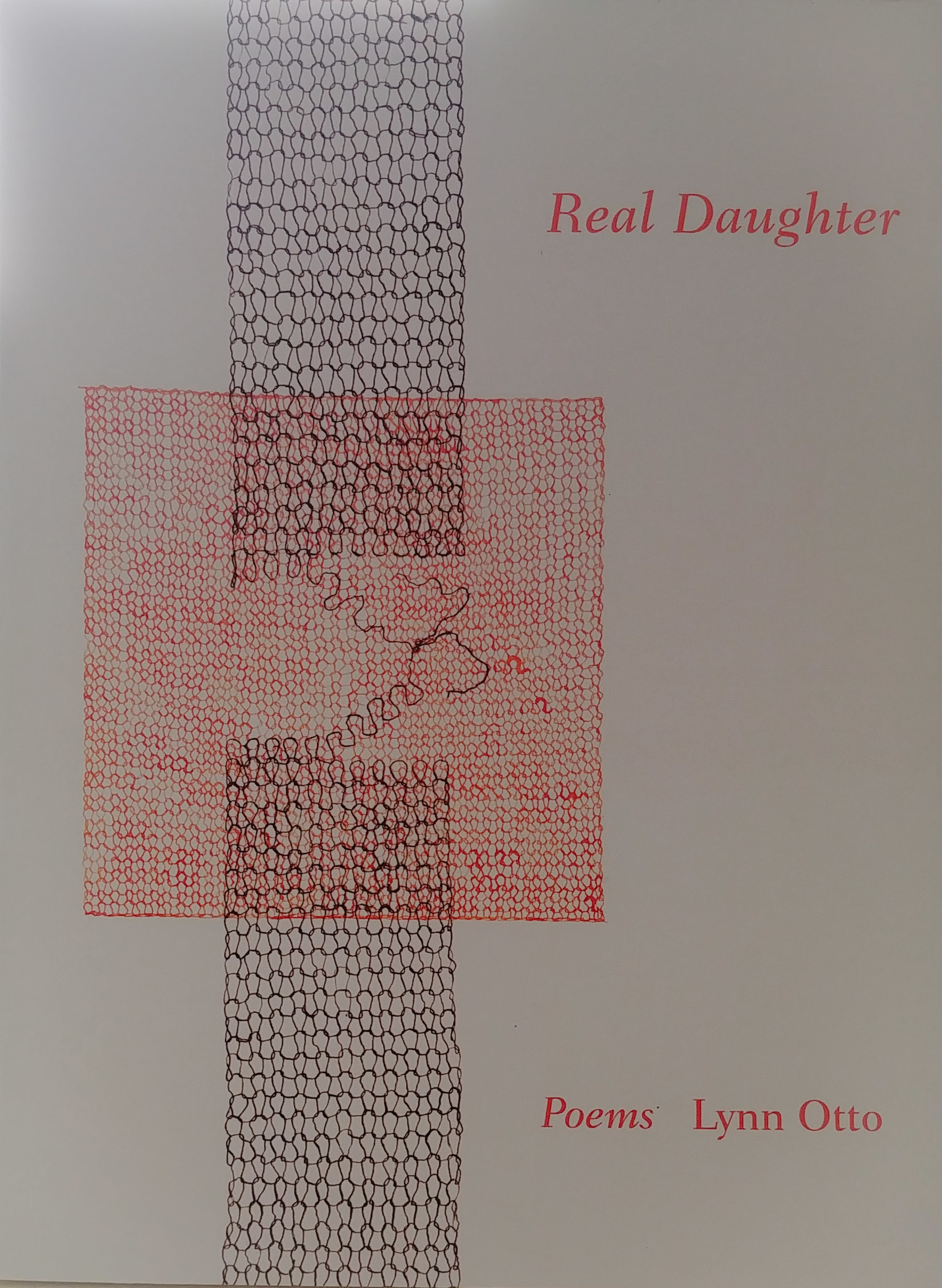 Real Daughter - Poems by Lynn Otto (Newberg, OR)