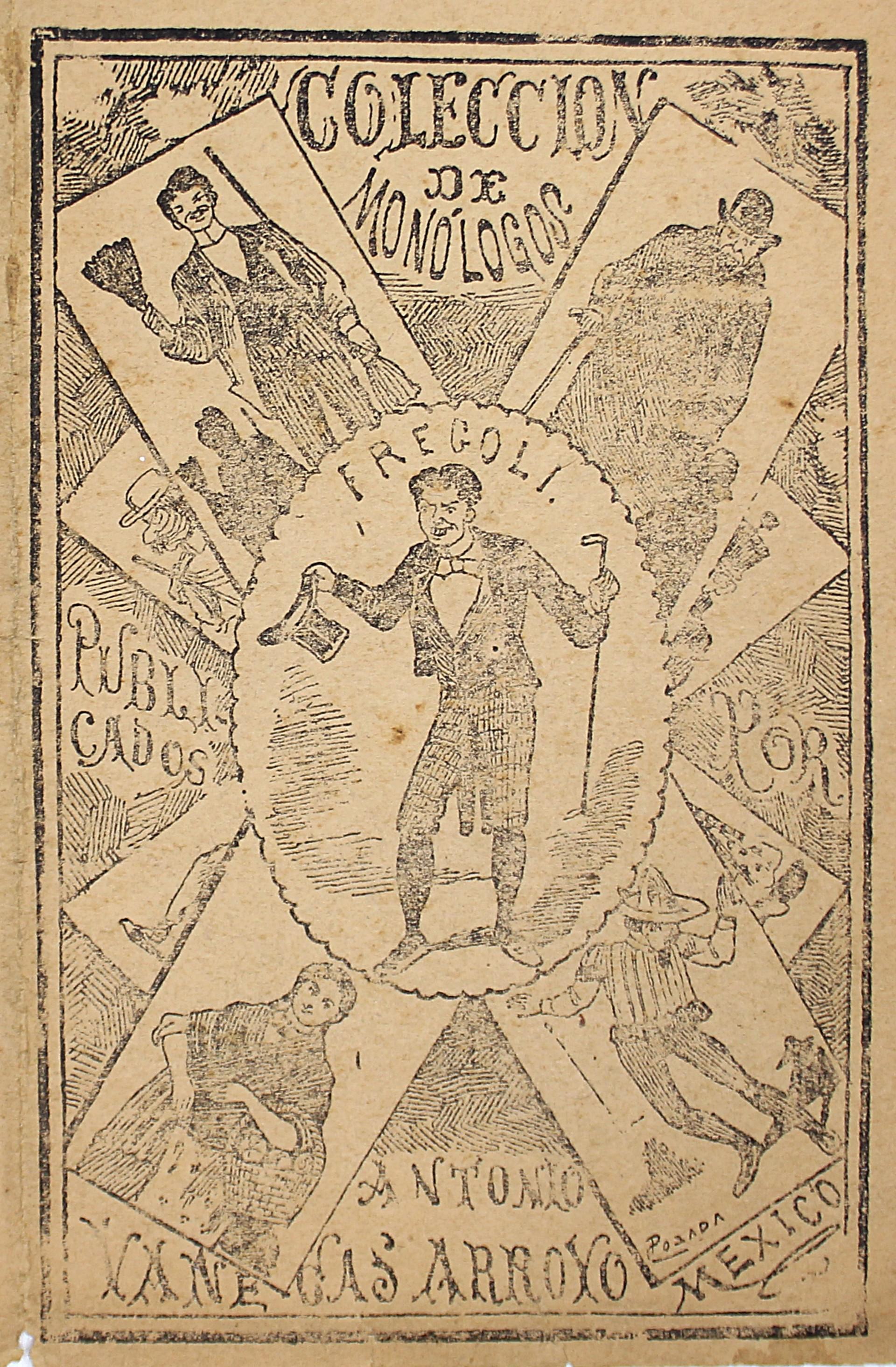 Colección de Monologos by José Guadalupe Posada (1852 - 1913)