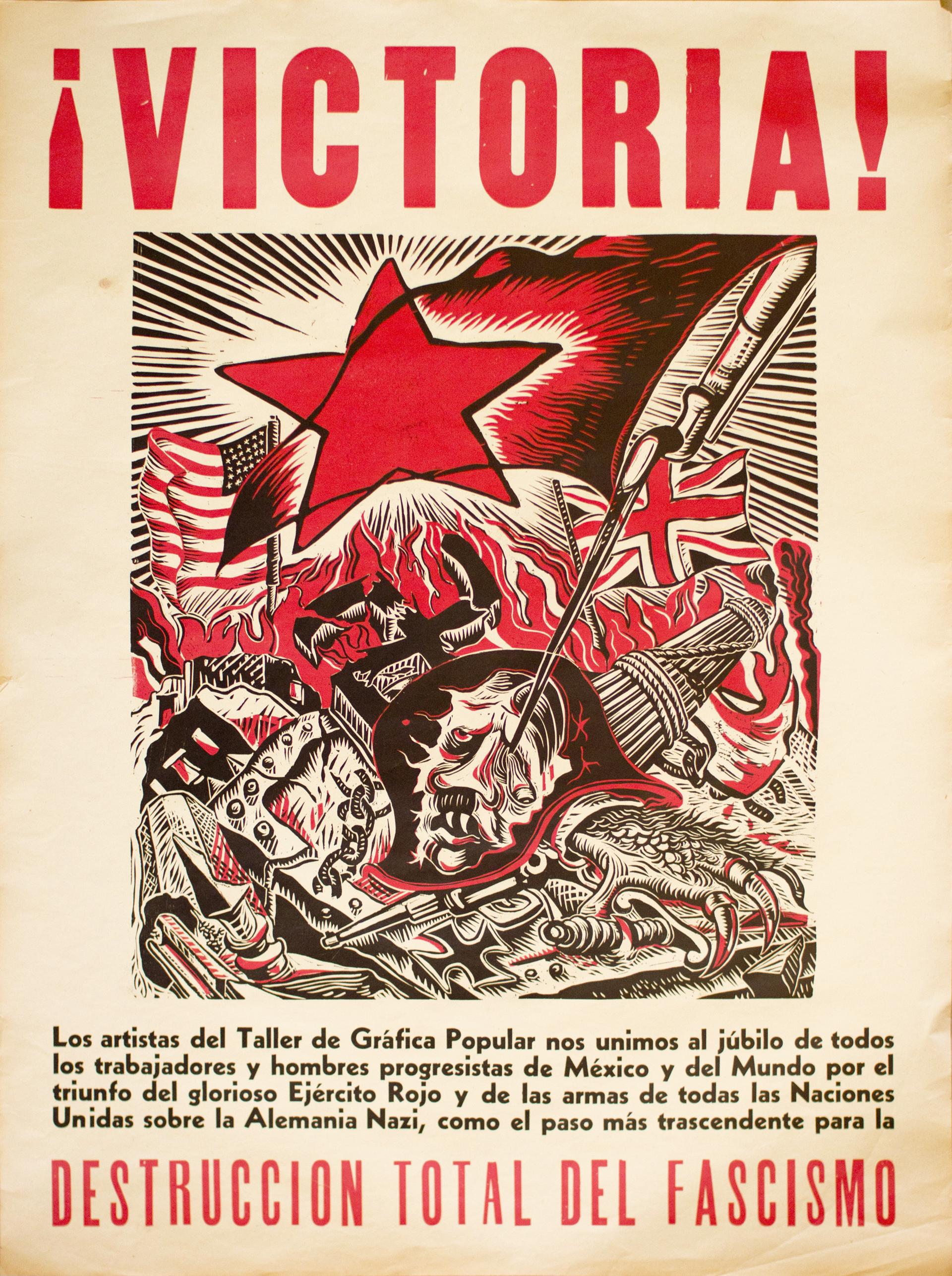 ¡Victoria! ...Destrucción Total del Fascismo by Ángel Bracho (1911 - 2005)