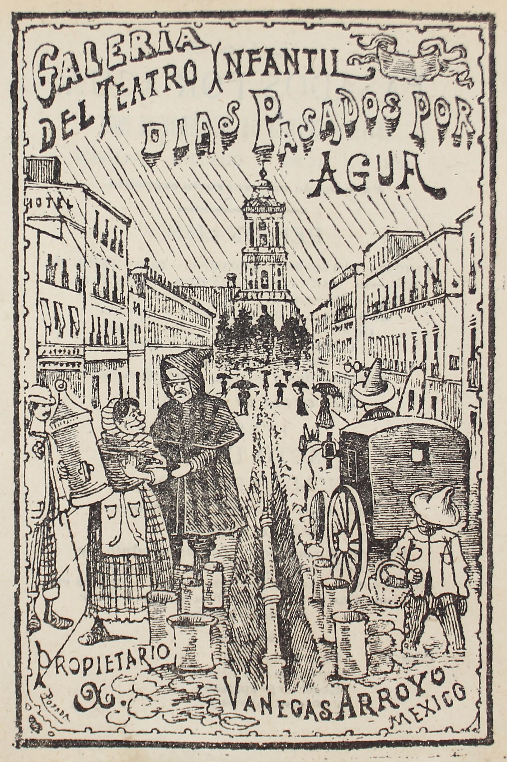 Galeria del Teatro Infantil: Dias Pasados Por Agua by José Guadalupe Posada (1852 - 1913)