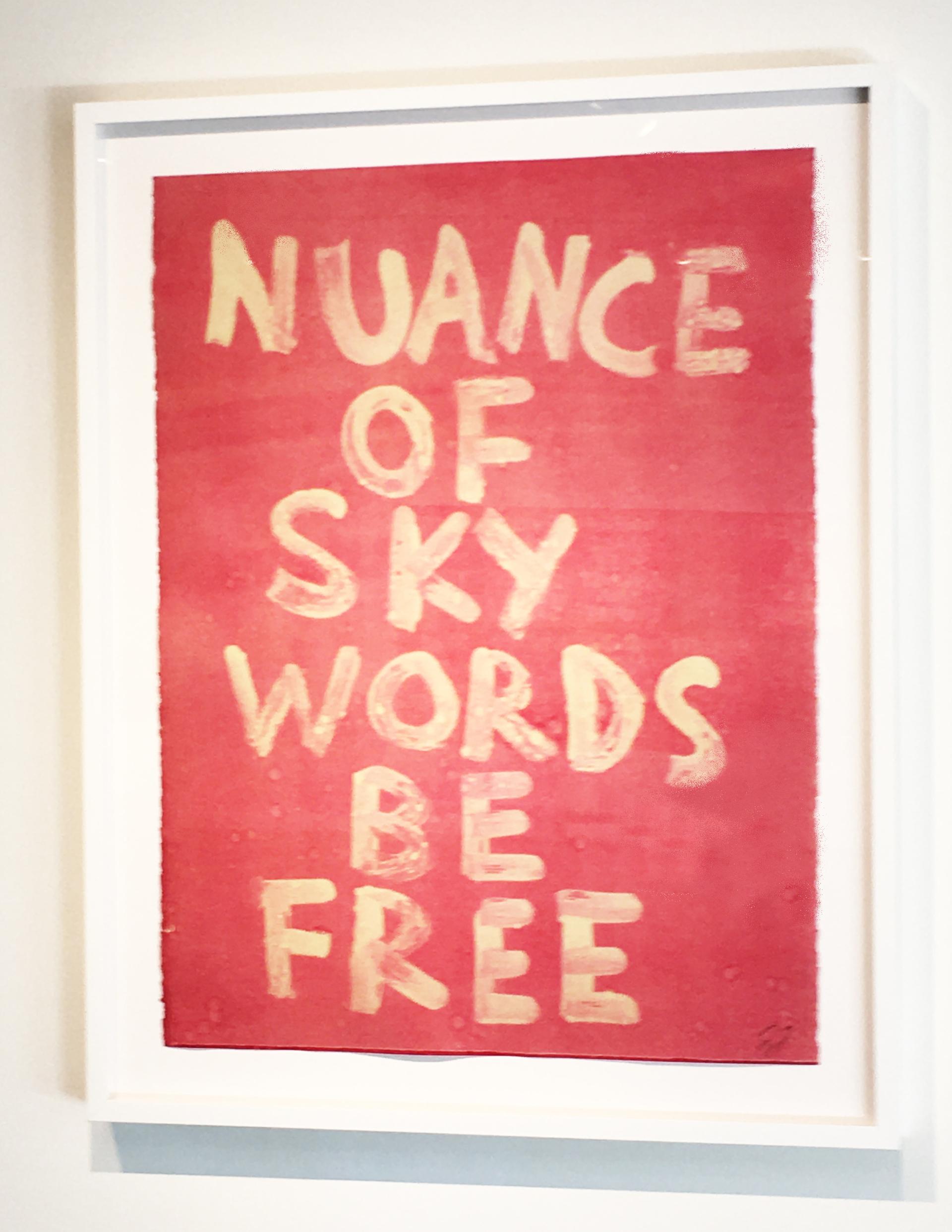 NUANCE OF SKY WORDS BE FREE by Edgar Heap of Birds