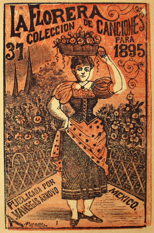 La Florera. Coleccion de canciones, No. 37 by José Guadalupe Posada (1852 - 1913)