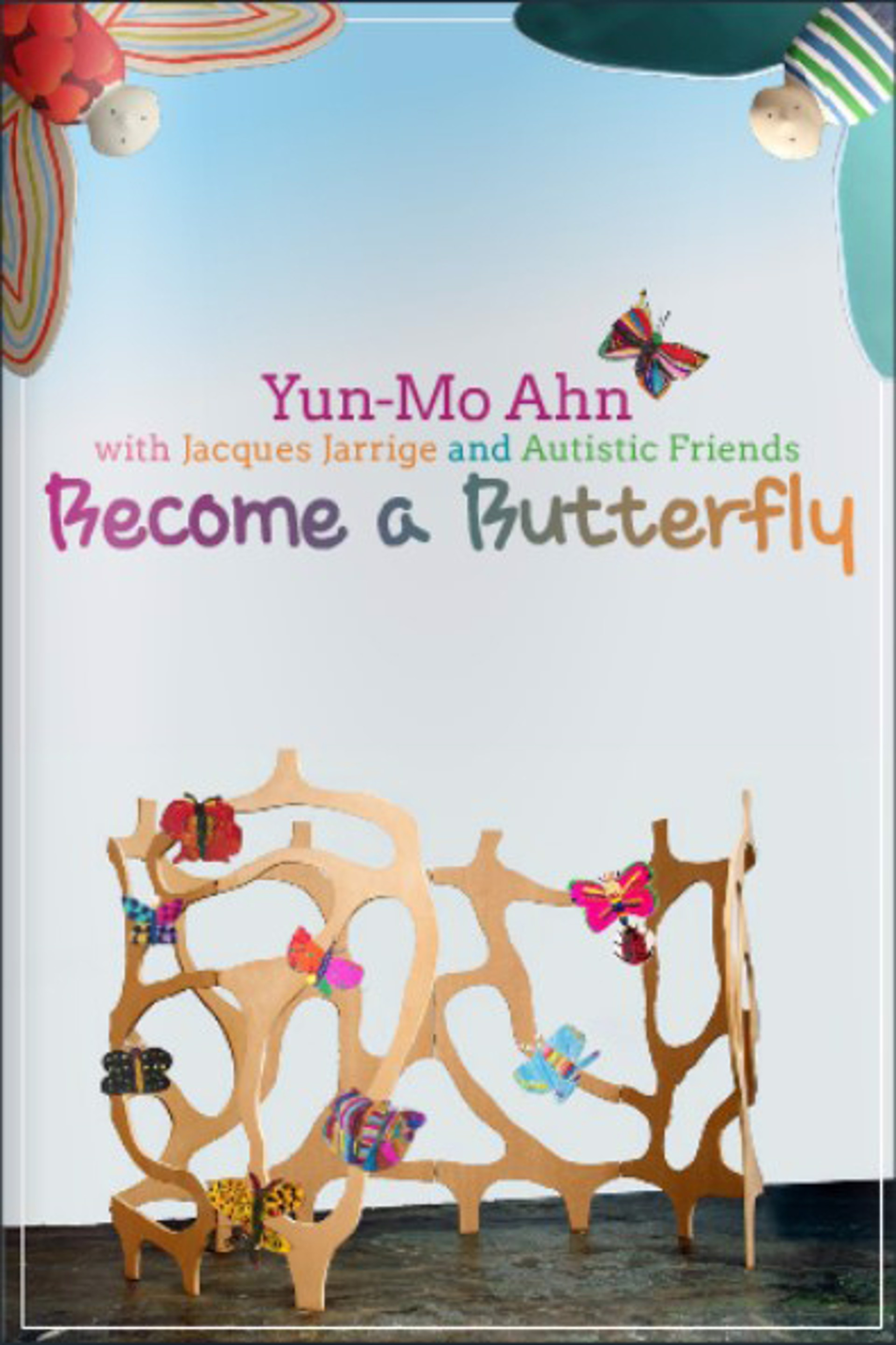 Jacques Jarrige and Yun Mon Ahn, Become A Butterfly