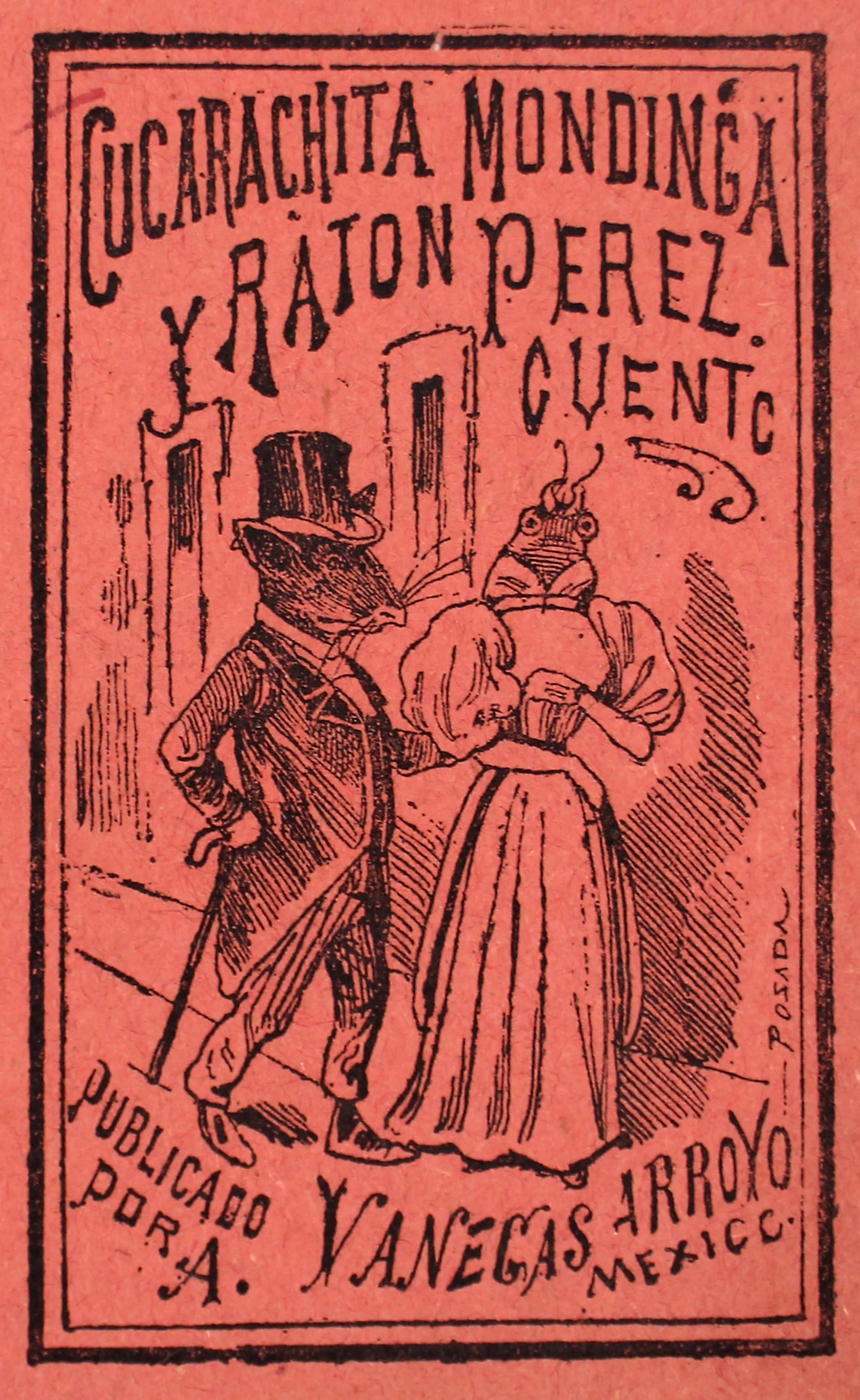 Cucarachita Mondinga y Raton Perez by José Guadalupe Posada (1852 - 1913)