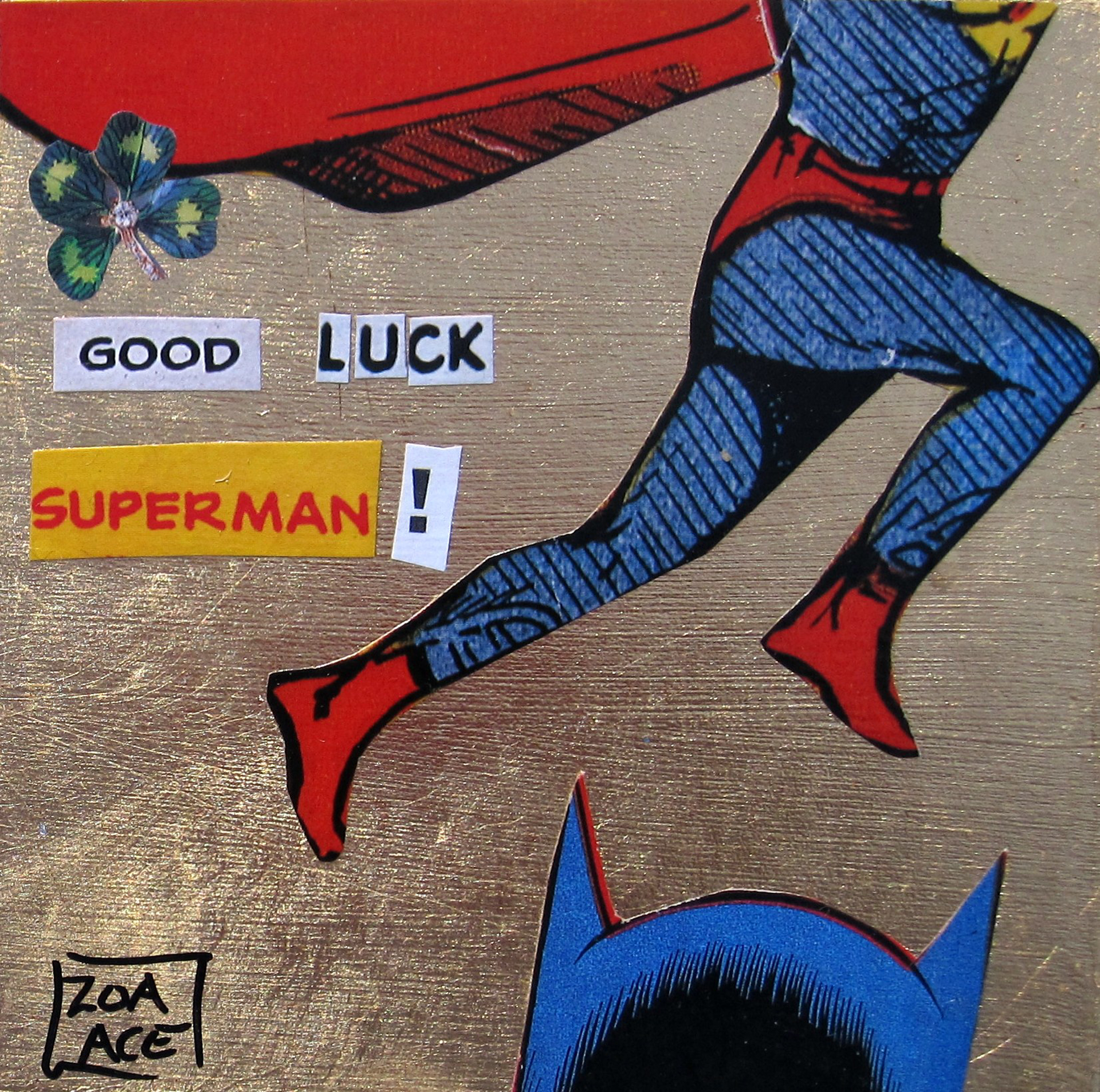Good Luck, Superman! by Zoa Ace