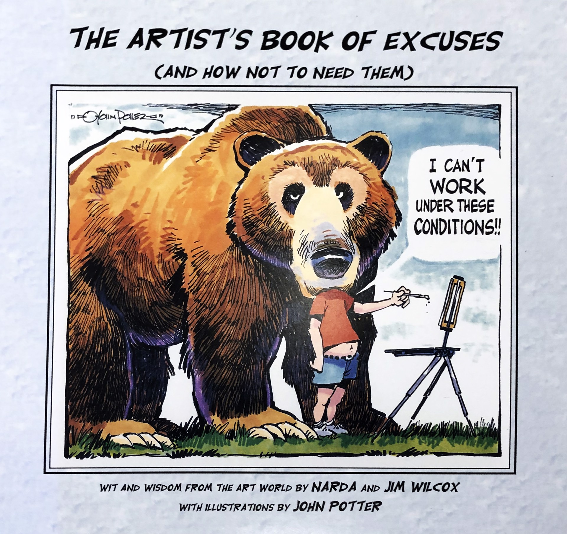 The Artist's Book of Excuses by Jim Wilcox