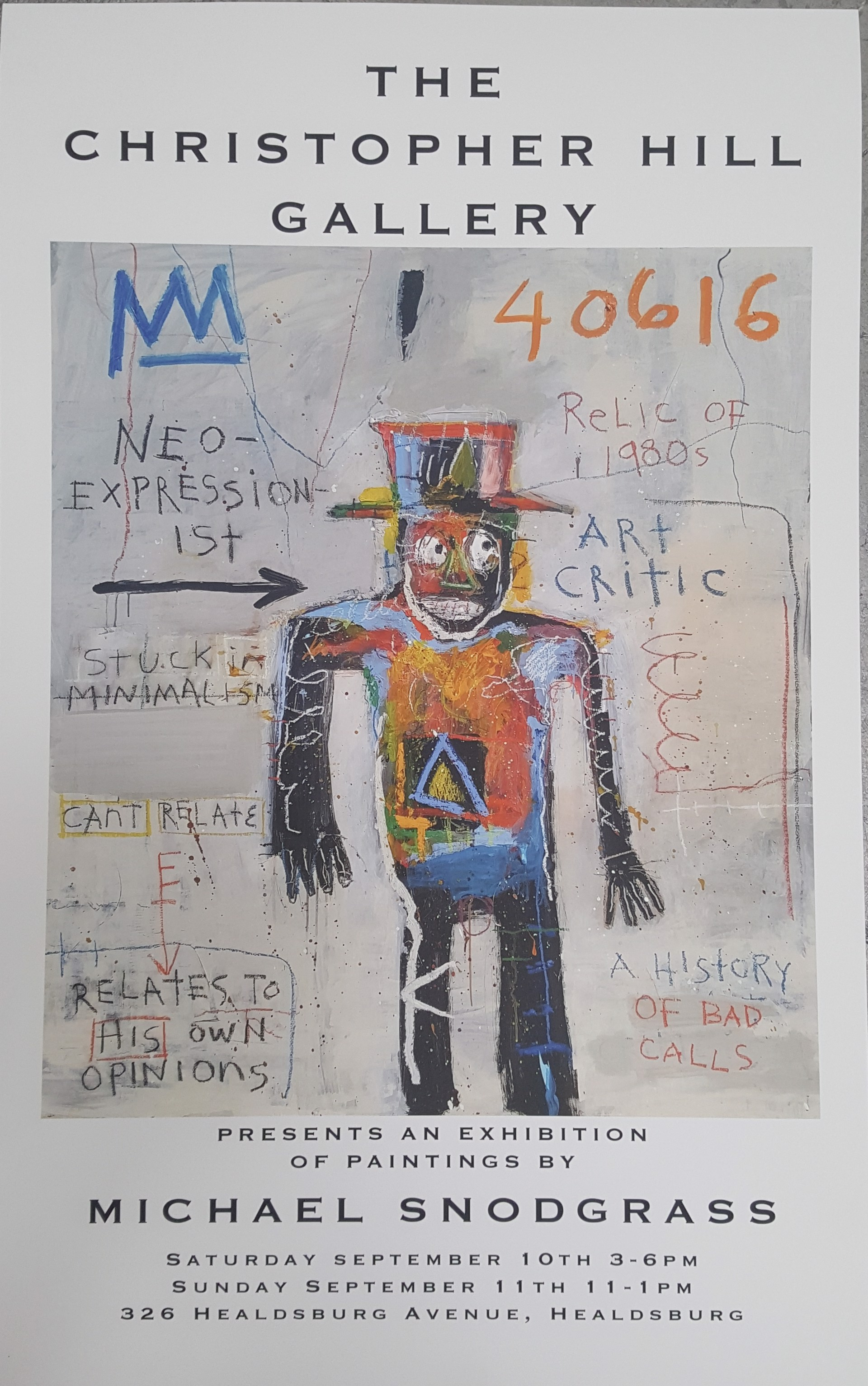 September 2016 Show Poster - Neo-Expressionist Art Critic - Signed by Artist by Michael Snodgrass