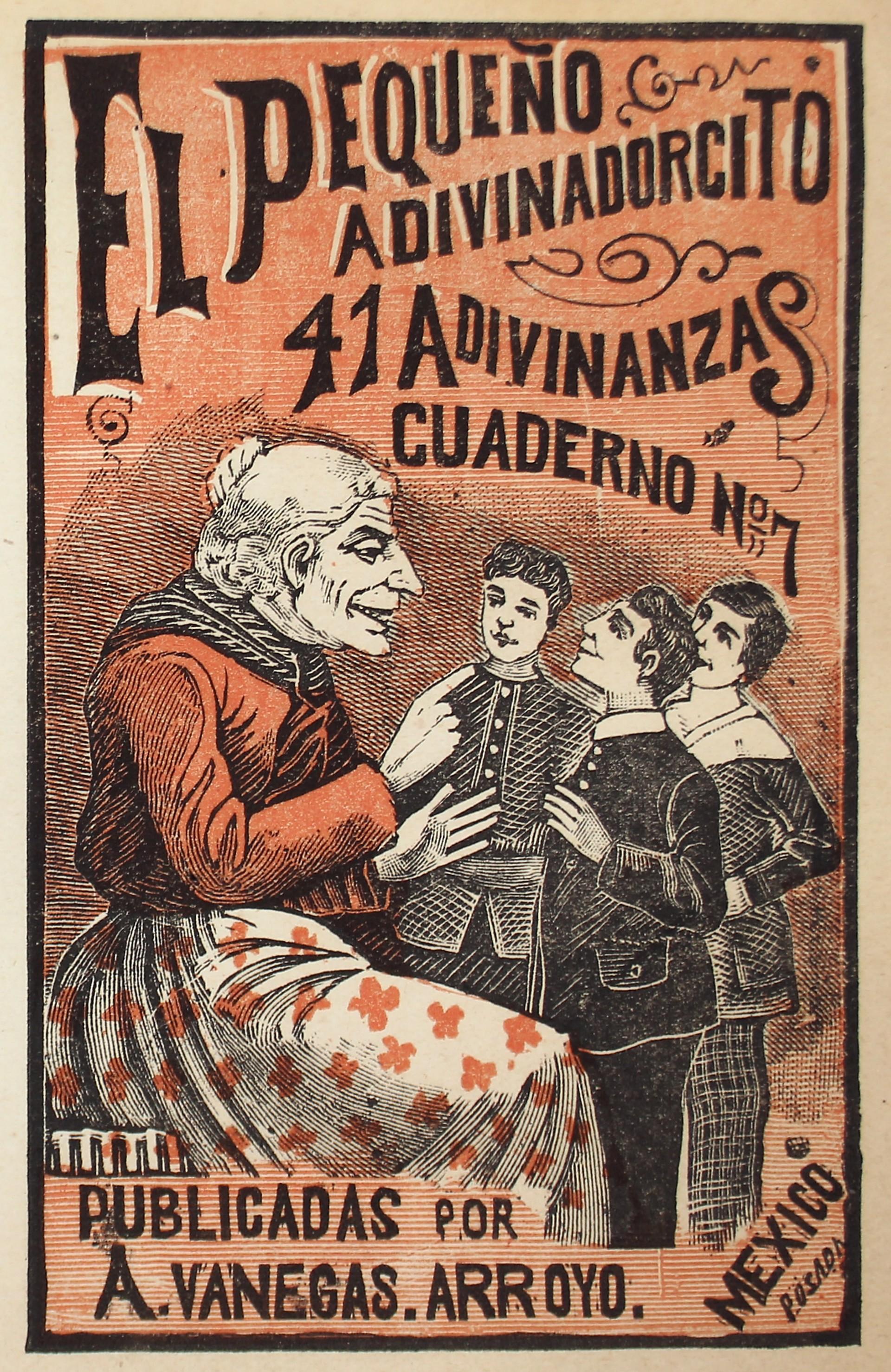 El Pequeno Adivinadorcito, 41 adivinanzas, no. 7 by José Guadalupe Posada (1852 - 1913)