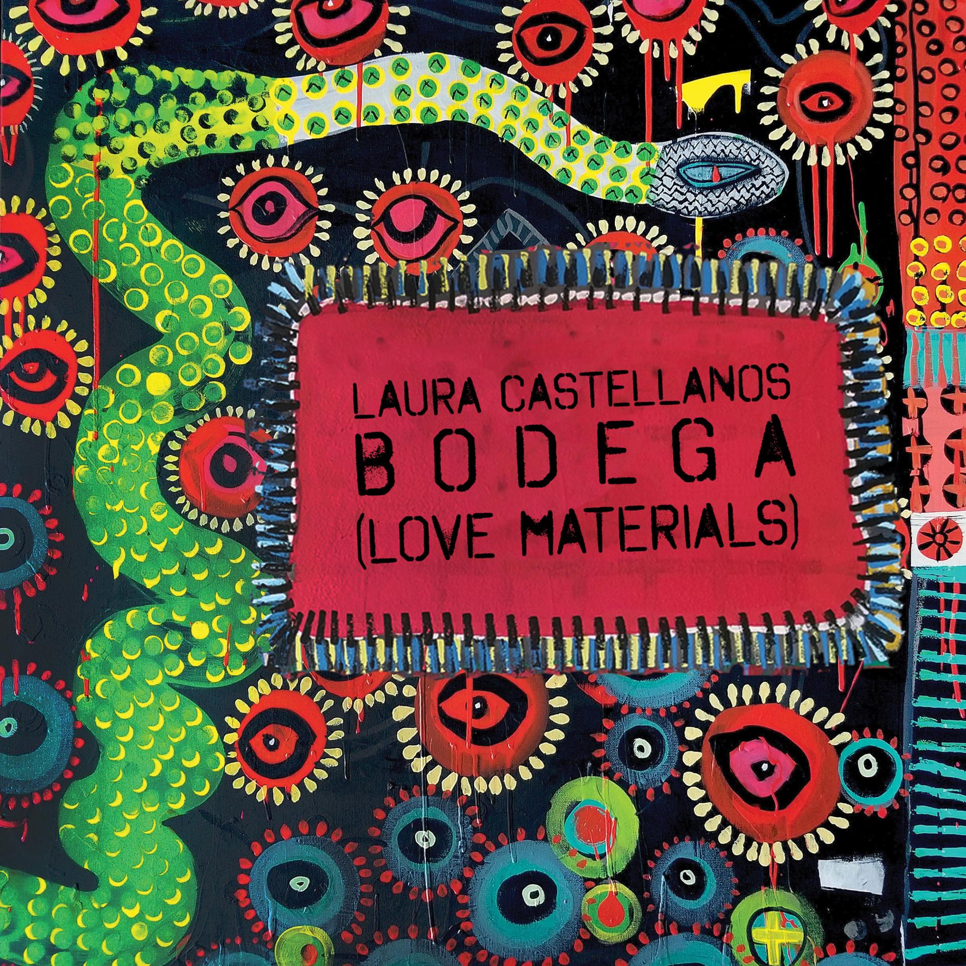 BODEGA (Love Materials)   exhibition catalog by Laura Castellanos