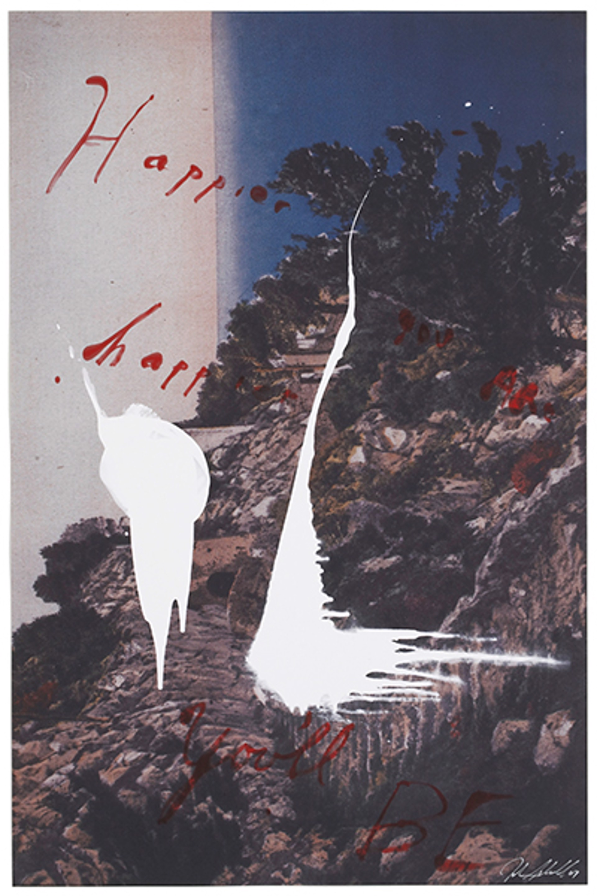 Happier You Are_Happier You'll Be by Julian Schnabel
