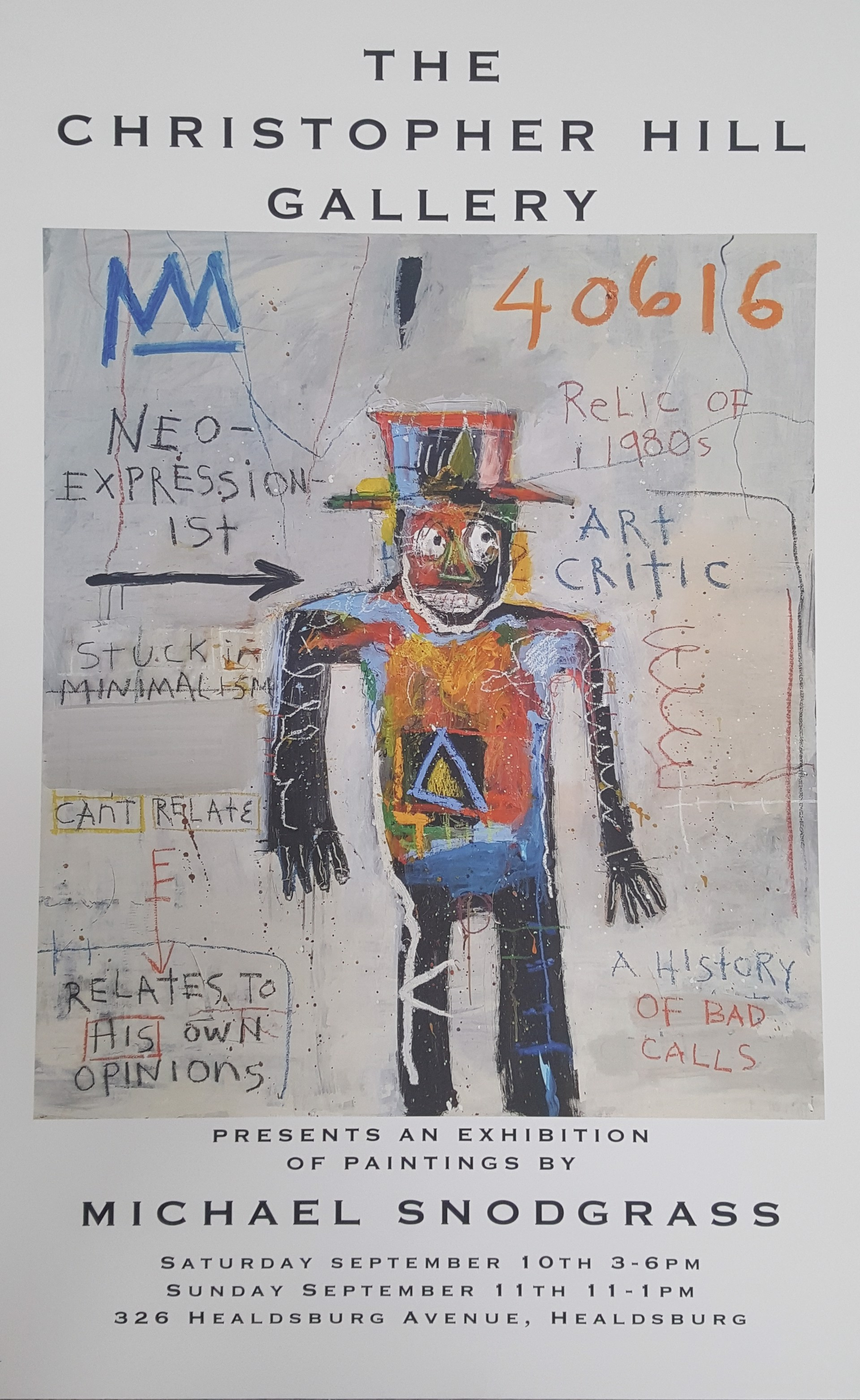 September 2016 Show Poster - Neo Expressionist Art Critic - UNSIGNED by Michael Snodgrass
