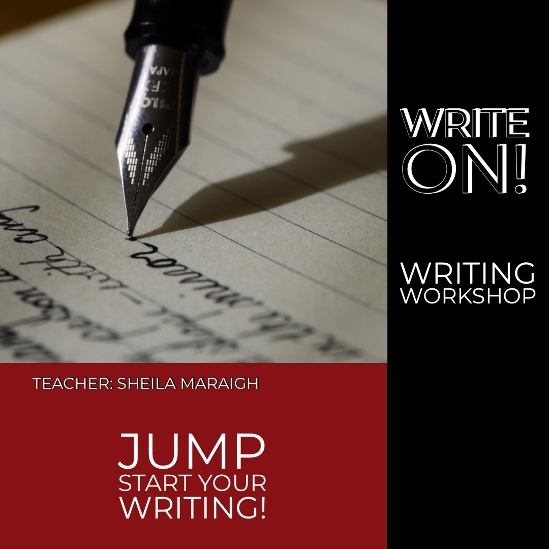 WRITE ON!   Four Week Workshop by Sheila Maraigh