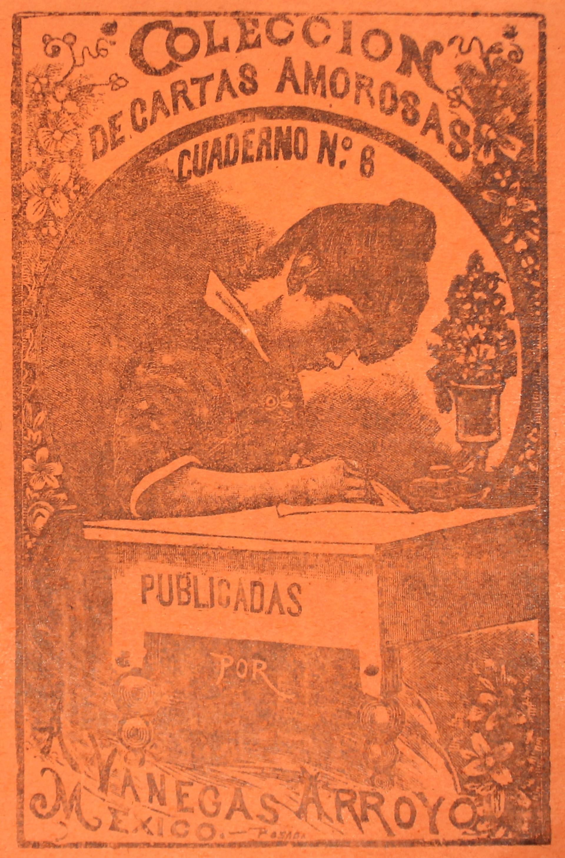 Coleccion de Cartas Amorosas Cuaderno 6 by José Guadalupe Posada (1852 - 1913)
