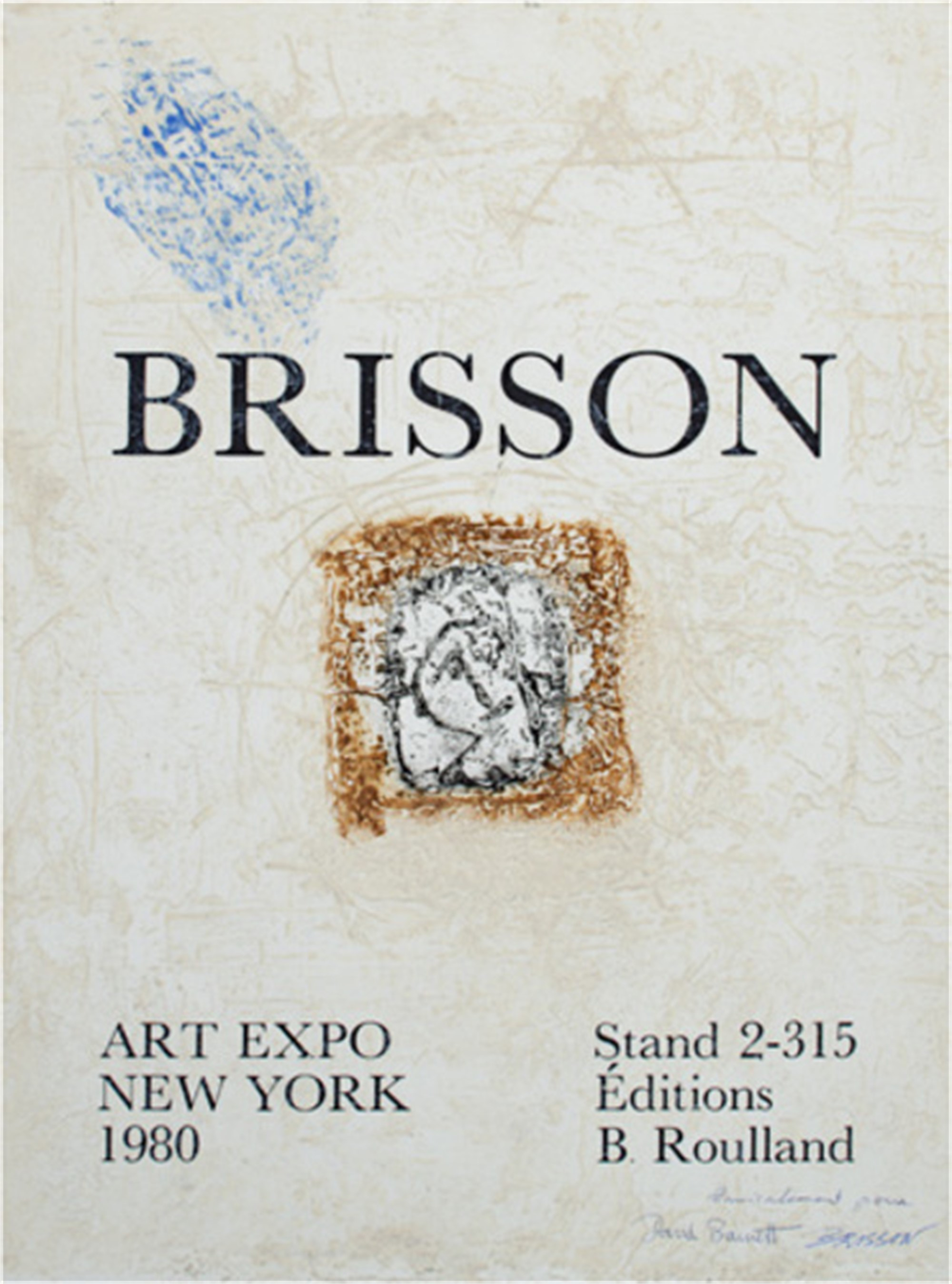 Art Expo, New York, signed and inscribed to D.B. by Pierre Marie Brisson