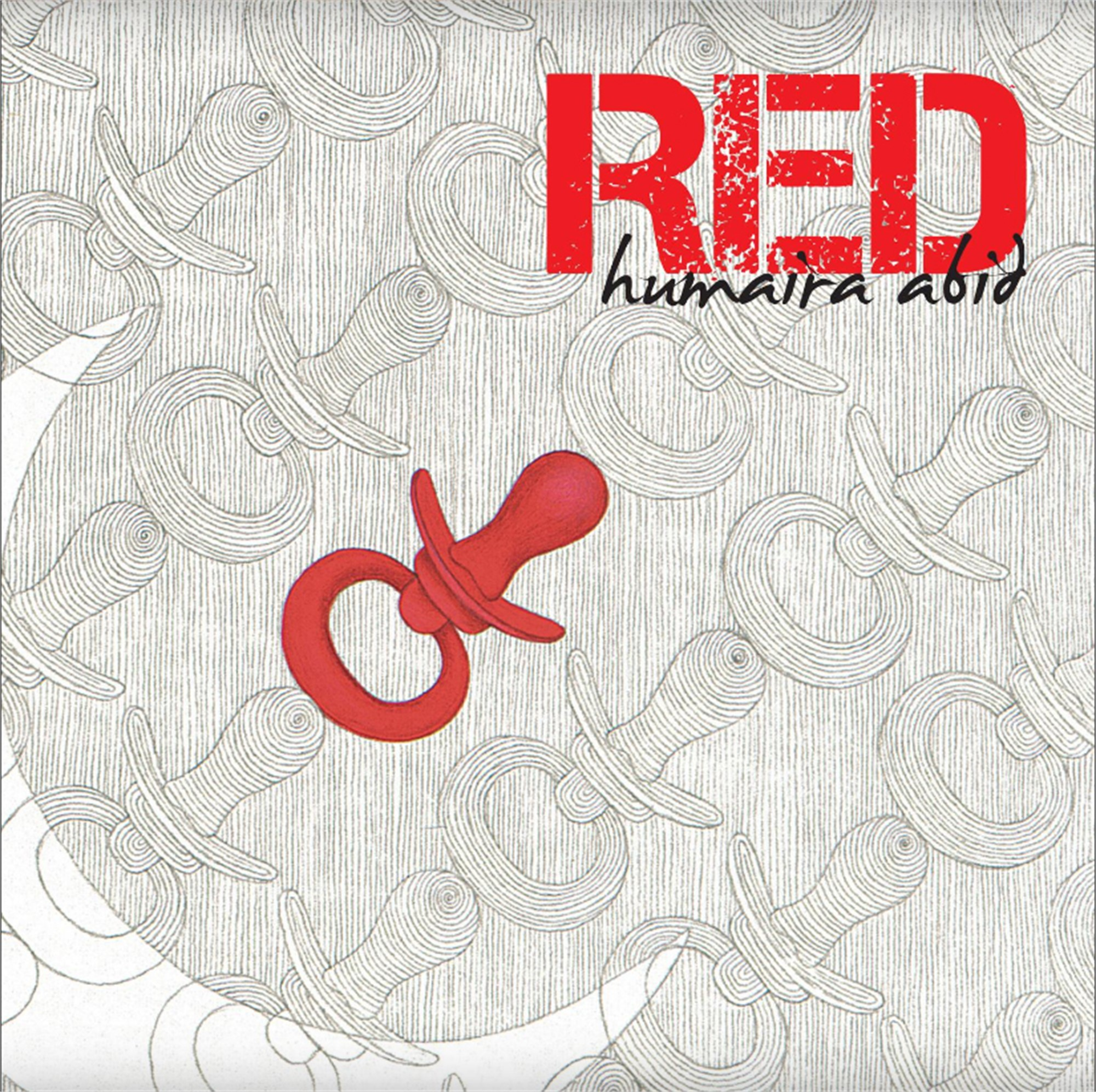 RED | Exhibition Catalog by Humaira Abid