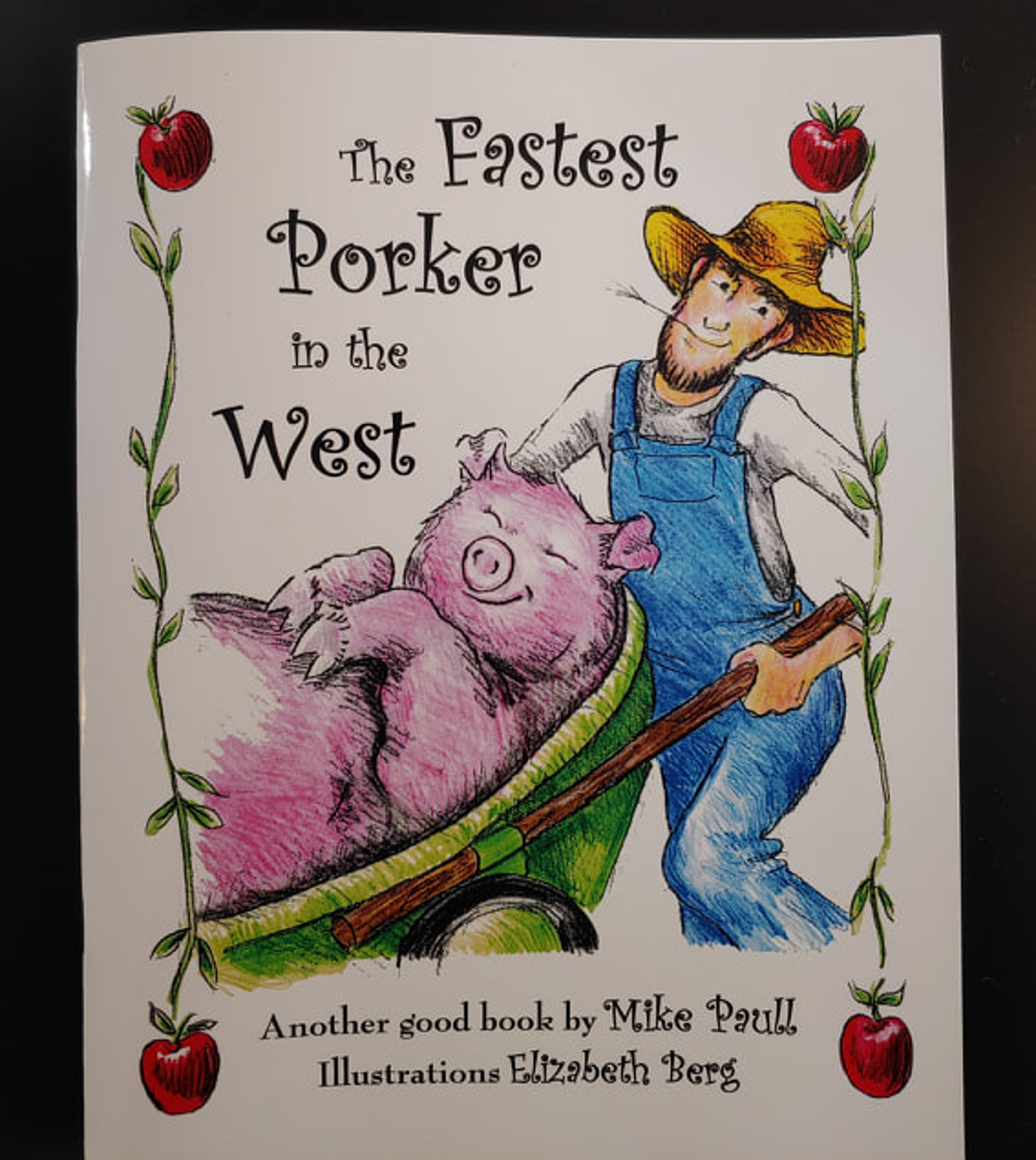 The Fastest Porker in the West by Michael W. Paull (Amity, OR)