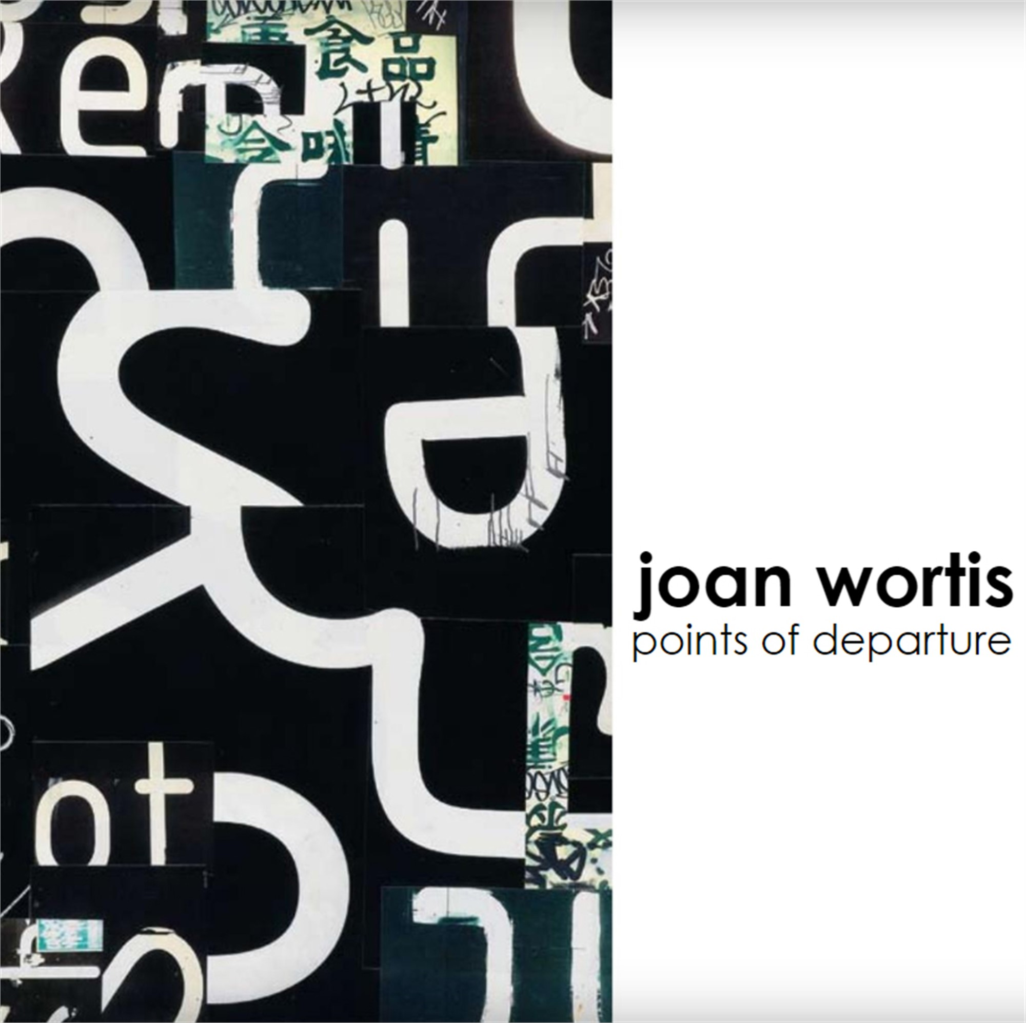 Points of Departure | exhibition catalog by Joan Wortis