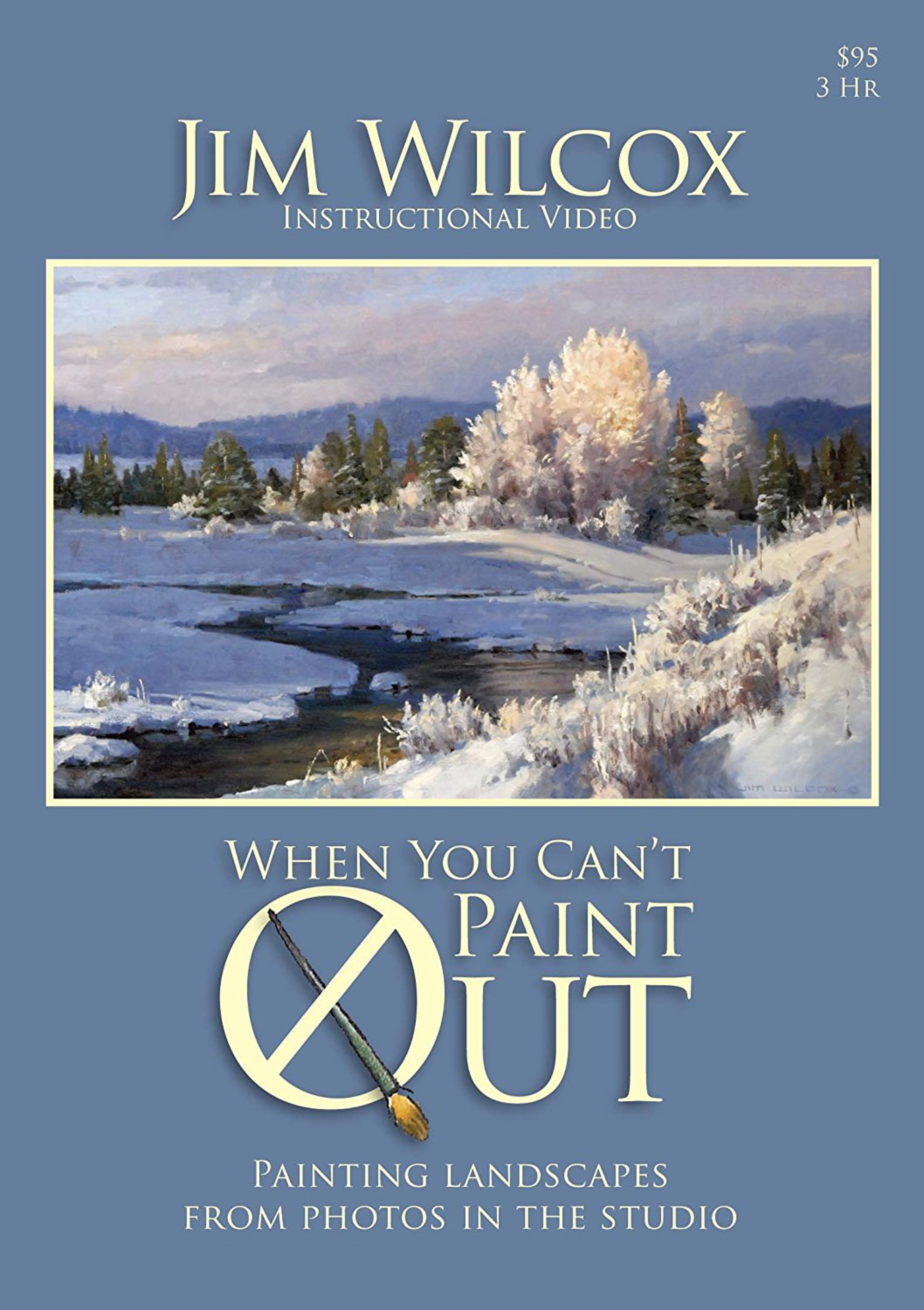 When You Can't Paint Out by Jim Wilcox