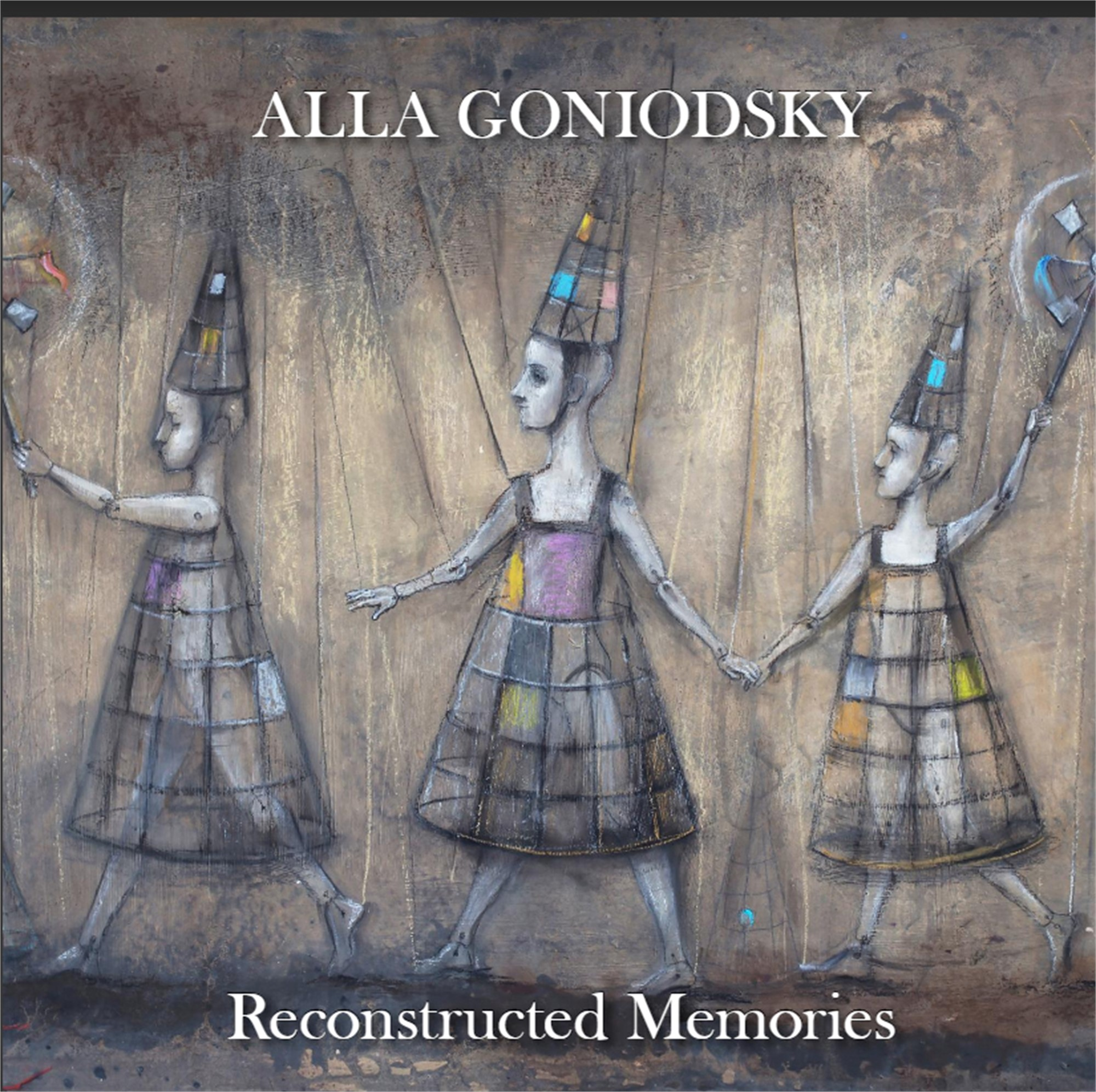 Reconstructed Memories | Alla Goniodsky by Alla Goniodsky