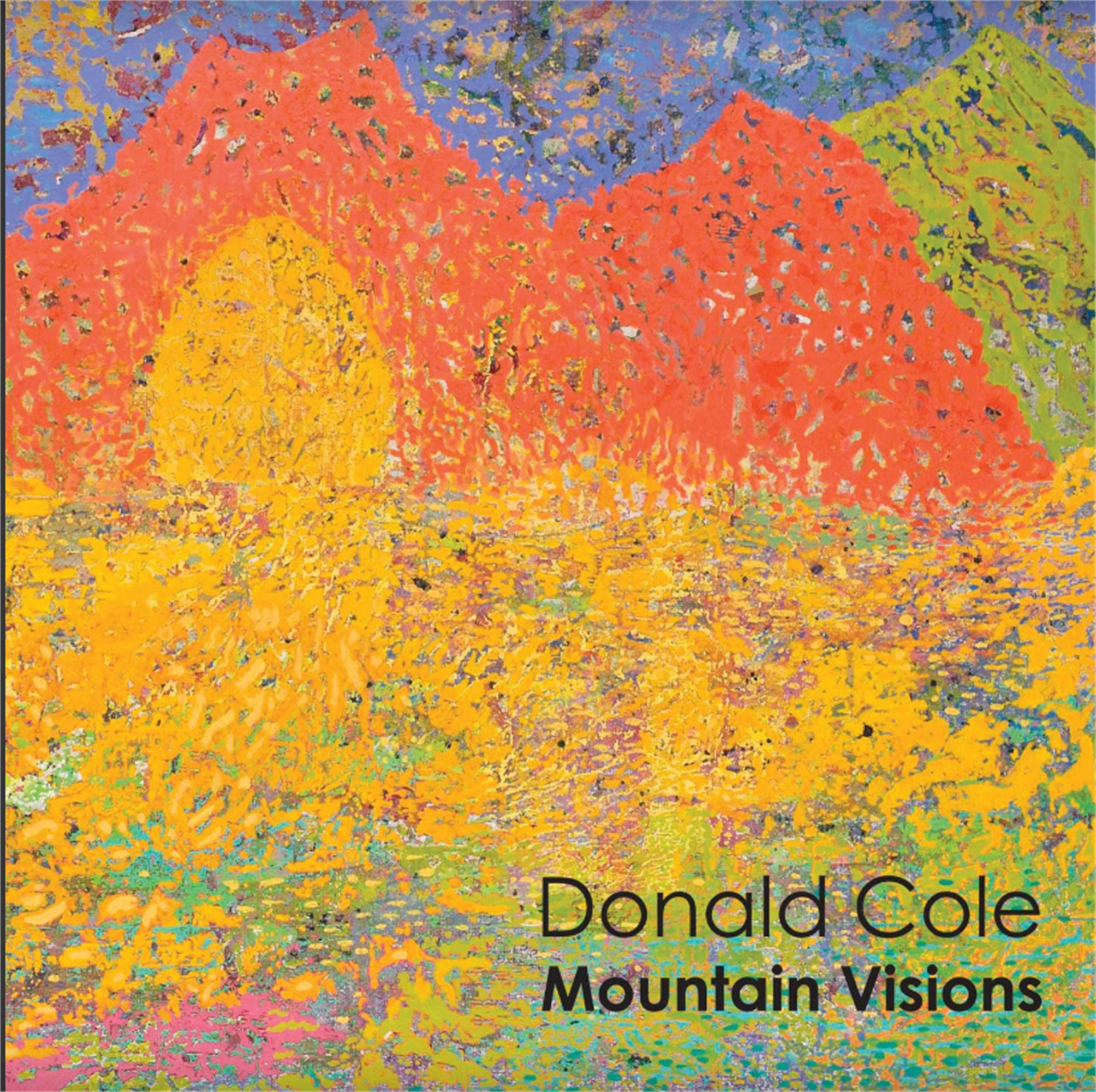 Mountain Visions | exhibition catalog by Donald Cole