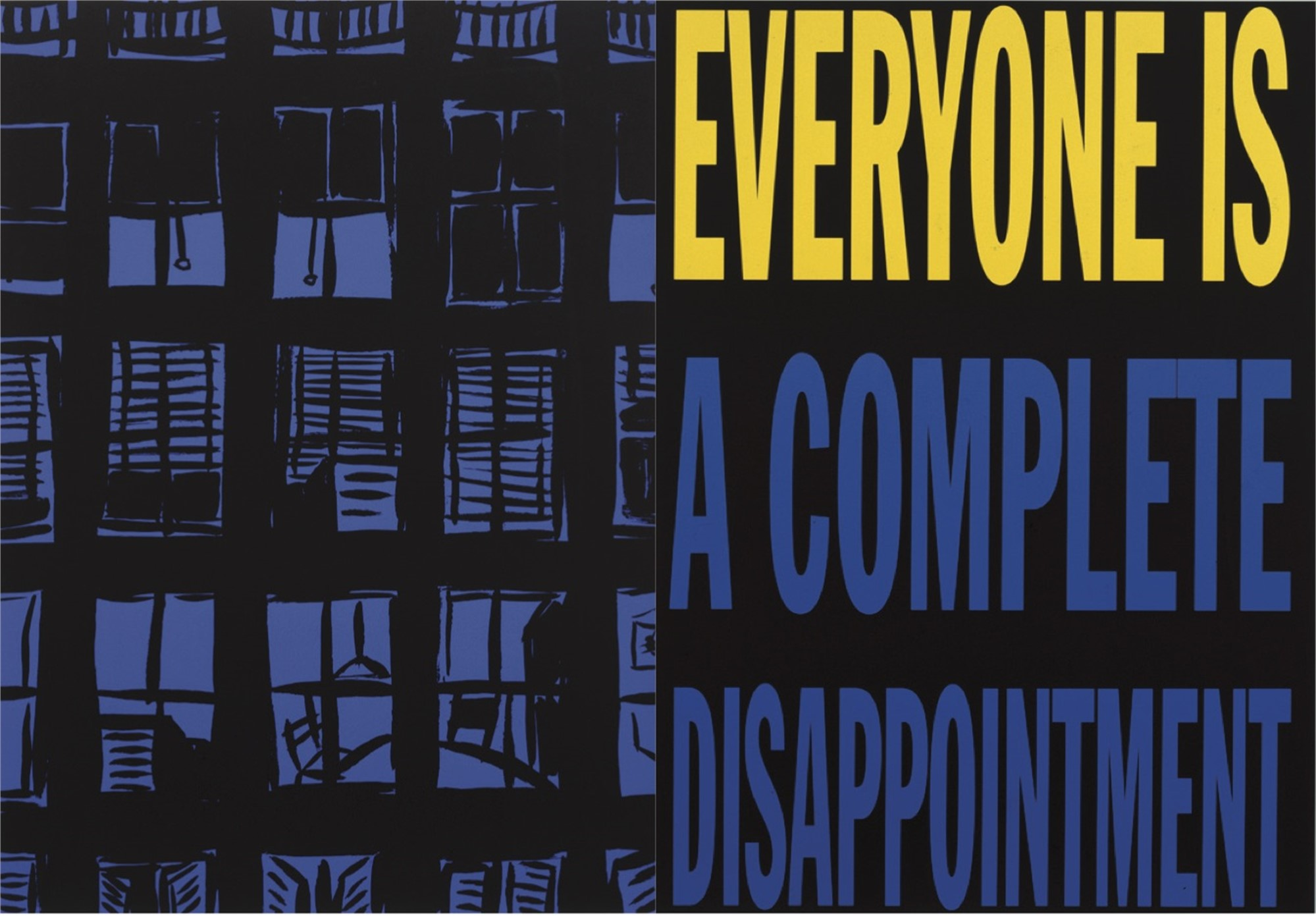 Everyone is a Complete Disappointment by John Giorno & Tom Slaughter