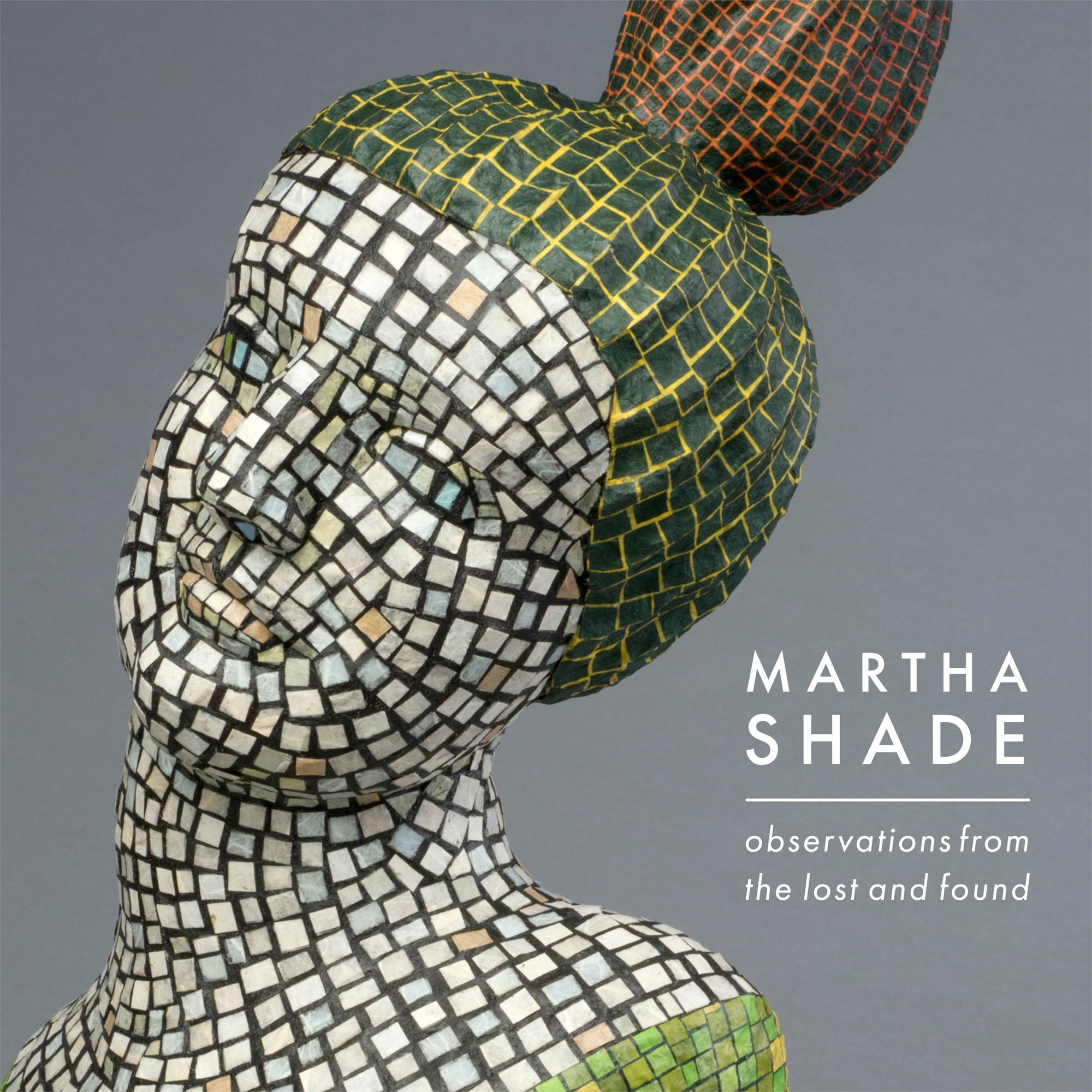 Observations from the Lost and Found | exhibition catalog by Martha Shade