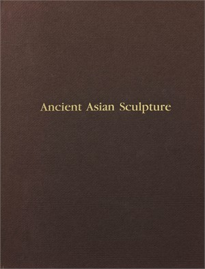 Ancient Asian Sculpture (out of print), 1991