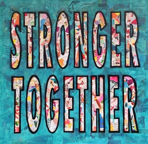 Stronger Together, 2018