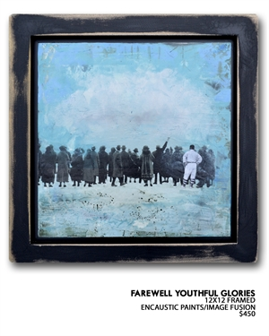 Farewell Youthful Glories by Ruth Crowe