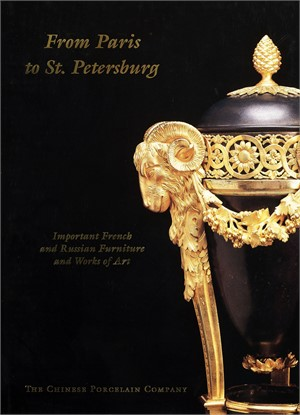 From Paris to St. Petersburg:  Important French and Russian Furniture and Works of Art, 1998