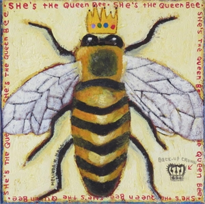 She's the Queen Bee, 2019