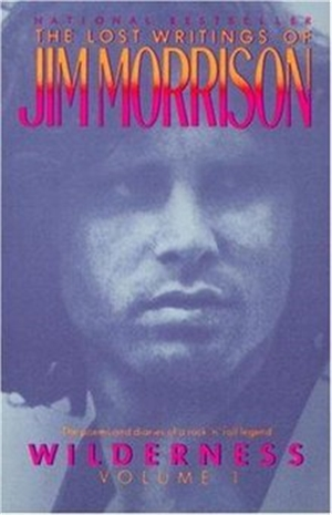 The Lost Writings of Jim Morrison - Wildnerness Vol I, 1988