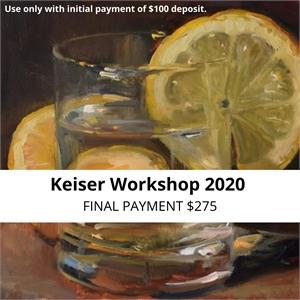 KEISER WORKSHOP 2020 - FINAL PAYMENT $275