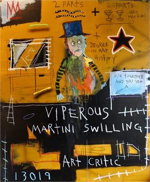 Viperous, Martini Swilling Art Critic, 2019
