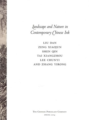 Landscape and Nature in Contemporary Chinese Ink (out of print), Spring 2014